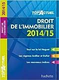 Top'Actuel Droit de l'Immobilier de Sophie Bettini ,Serge Bettini ( 26 février 2014 ) - Hachette Éducation; Édition édition 2014-2015 (26 février 2014) - 26/02/2014