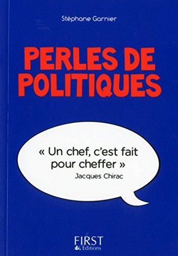 Petit Livre de - Perles de politiques par Stéphane GARNIER
