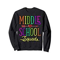 Back To School Shirt Middle School Squad Teacher, Student Sweatshirt