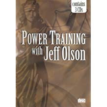 Power Training with Jeff Olson (contains 3 CDs)
