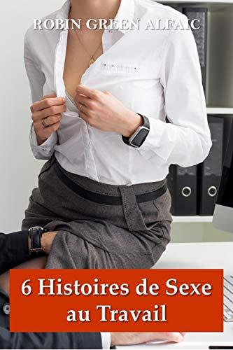 Couverture du livre 6 Histoires de Sexe au Travail