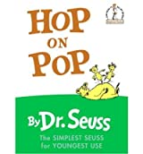 Hop on Pop - The Simplest Seuss for Youngest Use Beginner Books