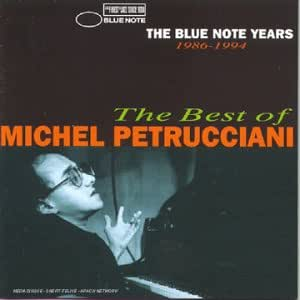 The Blue Note Years : The Best Of Michel Petrucciani (1986-1994)