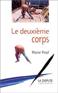 Le deuxième corps par Marie Pezé