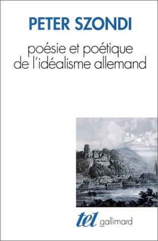 Poésie et poétique de l'idéalisme allemand
