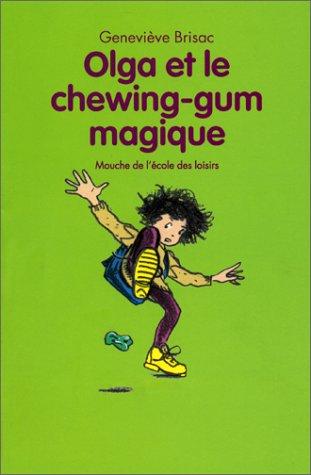 Olga et le chewing-gum magique