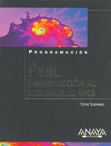 Perl - introduccion al desarrollo web (Programacion) por Steve Suehring