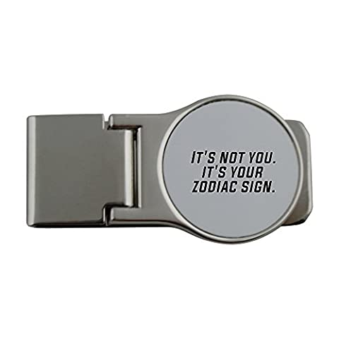 Metal money clip with It's not you..it's your zodiac sign