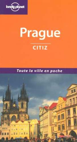 Prague Citiz 2004 par Guide Lonely Planet