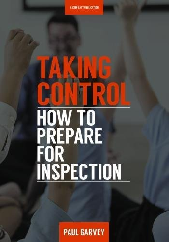 Taking Control: How to Prepare Your School for Ofsted Inspection