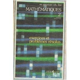 Mathematiques exercices et problemes resolus 2e