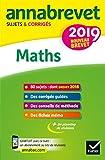 Annales du brevet Annabrevet 2019 Maths 3e : 90 sujets corrigés
