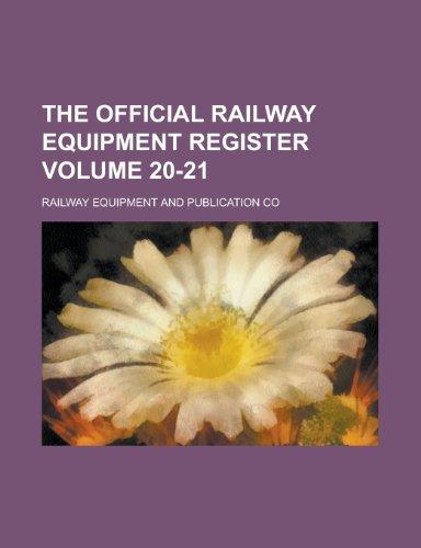 The Official Railway Equipment Register Volume 20-21