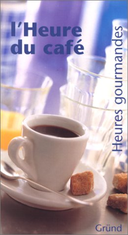 HEURE DU CAFE