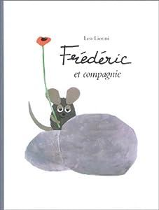 """Afficher """"Frédéric et compagnie"""""""