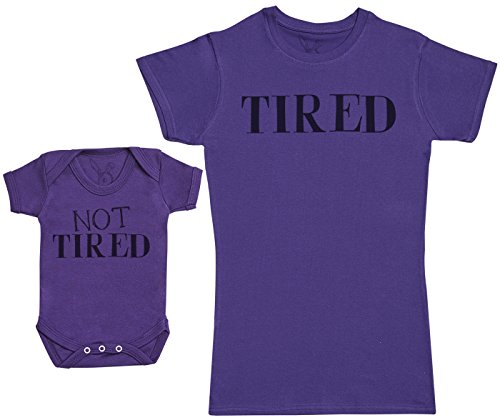 Not Tired & Tired - Regalo para Madres y bebés en un Body para bebés