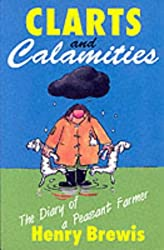Clarts and Calamities: The Diary of a Peasant Farmer