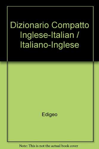 Inglese. Dizionario compatto. Inglese-italiano, italiano-inglese