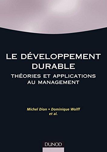 Le développement durable : Théories et applications au management (Finance - Comptabilité)