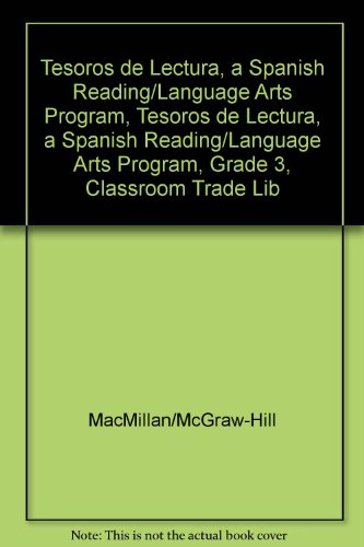 Tesoros de Lectura, a Spanish Reading/Language Arts Program, Grade 3, Classroom Trade Library (Elementary Reading Treasures) por McGraw-Hill Education