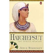 By Tyldesley, Joyce A. [ [ Hatchepsut: The Female Pharoah ] ] Jul-1998[ Paperback ]