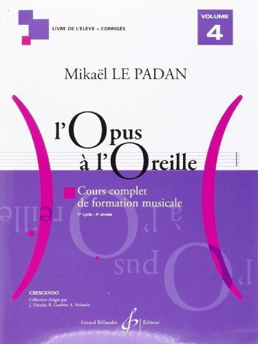 L'Opus a l'Oreille Volume 4 par Le Padan Mikael