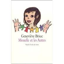 Monelle et les Autres de Geneviève Brisac ( 31 mars 2002 )