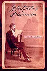 [Ghostwriting Modernism] (By: Helen Sword) [published: March, 2002]