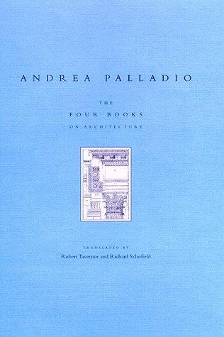 The Four Books on Architecture por Andrea Palladio