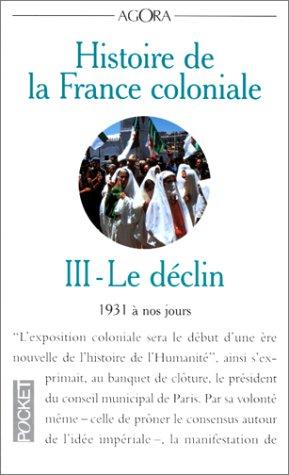 HIST DE LA FRANCE COLONIALE T3