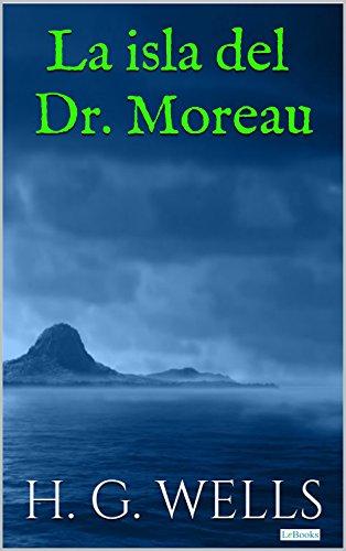 La Isla del Dr. Moreau (Coleção H.G. Wells) eBook: Wells, H.G. ...