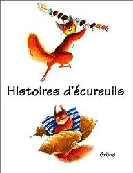 HISTOIRES D ECUREUILS