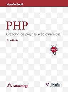 creacion paginas web: PHP - Creación de páginas Web dinámicas 2a edición