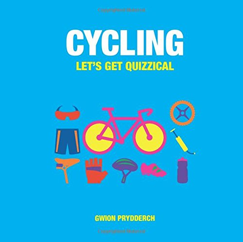 Cycling: Let's Get Quizzical por Gwion Prydderch