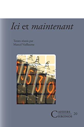 Ici Et Maintenant (Cahiers Chronos) (Cahiers Chronos) par Marcel Vuillaume (Ed.)