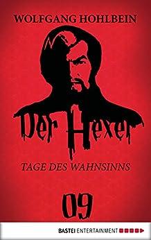 Der Hexer 09: Tage des Wahnsinns. Roman