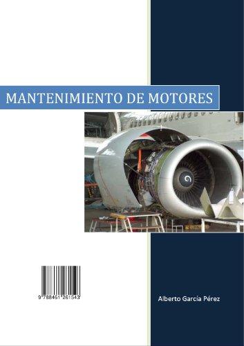 Mantenimiento de motores (Spanish Edition)