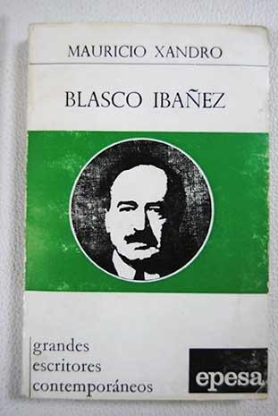 blasco-ibanez-tapa-blanda-by-xandro-mauricio