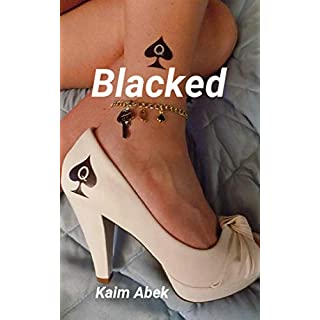 Blacked: Pipi blanko & Popo nasse (German Edition)