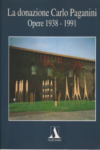 la-donazione-carlo-paganini-opere-1938-1991