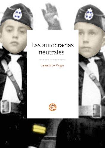 Las autocracias neutrales por Francisco Veiga