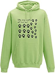 My Dog Walks All Over Me Adults Hoodie by Slogan Clothing Company