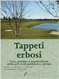 Image de Tappeti erbosi. Cura, gestione e manutenzione delle aree verdi pubbliche e private