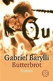 Butterbrot - Gabriel Barylli