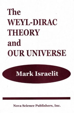 Weyl-Dirac Theory & Our Universe