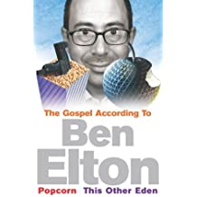 """The Gospel According to Ben Elton: """"Popcorn"""" and """"This Other Eden"""""""