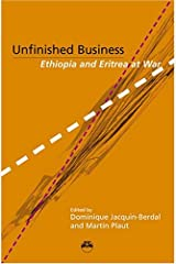 UNFINISHED BUSINESS : Ethiopa and Eritrea at War: Ethiopia and Eritrea at War Paperback