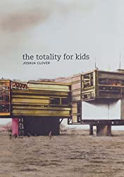 The Totality for Kids (New California Poetry)