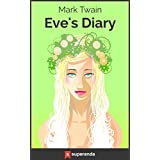 Eve's Diary (Illustrated) (English Edition)