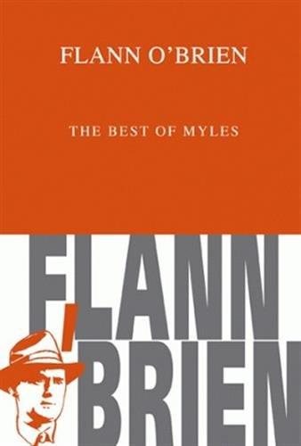 The Best of Myles (Romans, Essais, Poesie, Documents)